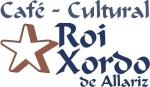 Café Cultural Roi Xordo